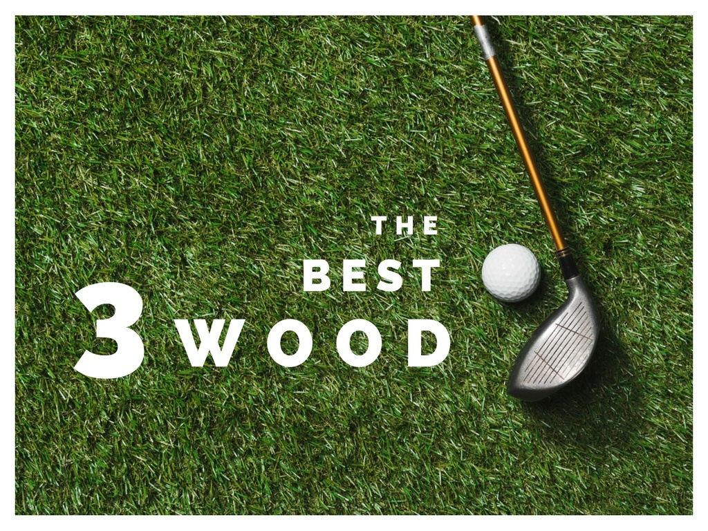 The Most Forgiving 3 Woods