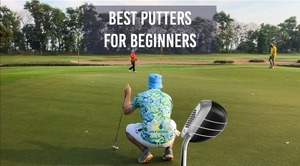 BEST PUTTERS FOR BEGINNERS IN GOLF