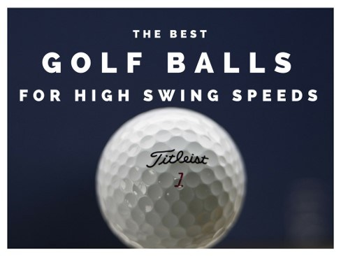 Best Golf Balls For High Swing Speed 100 Mph Heaven