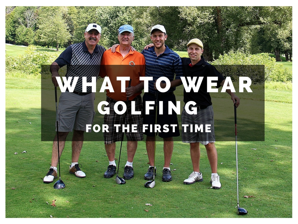 what to wear golfing for the first time beginners guide