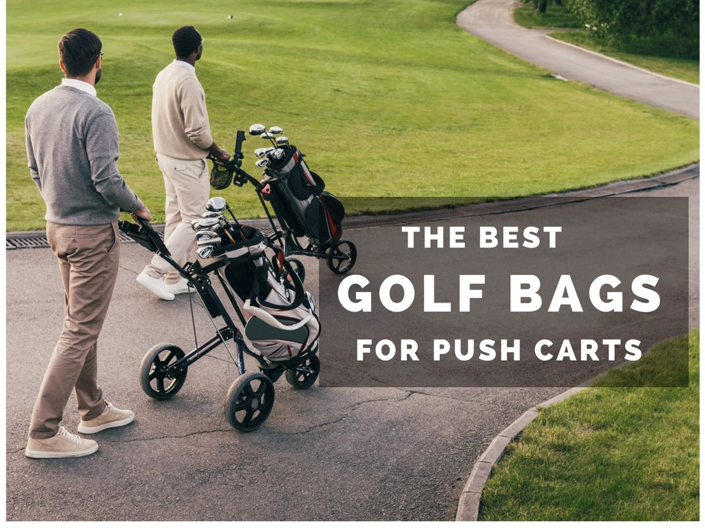 Best Golf Bags For Push Carts Avoid These 2 Mistakes I Made