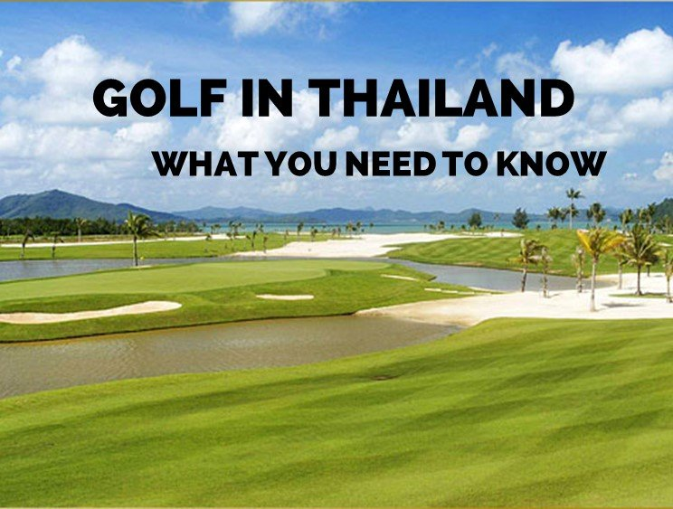 a397da094970 Golf in Thailand – 12 Things You Must Know - Golf Sidekick