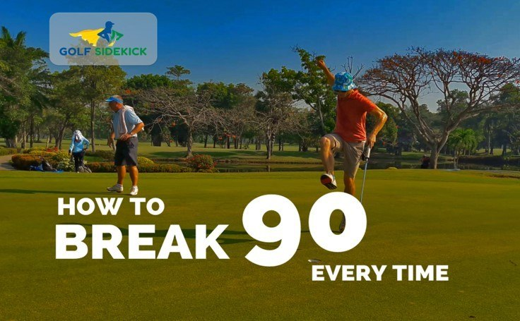 6b61ed3905fa How to Break 90 Consistently With No Swing Changes - Ultimate Guide
