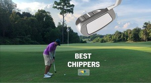BEST CHIPPERS IN GOLF