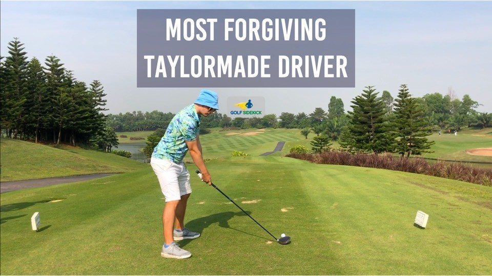 MOST FORGIVING TAYLORMADE DRIVERS